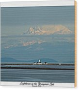 Dungeness Spit Lighthouse - Mt. Baker - Washington Wood Print