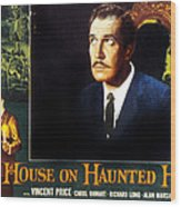 House On Haunted Hill, Vincent Price Wood Print by Everett