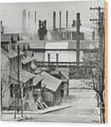 Houses And Steelmill Wood Print