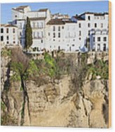 Houses On A Cliff In Ronda Town Wood Print