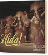 Hula Daguerreotype Wood Print