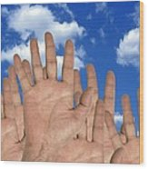 Human Hands And The Sky, Conceptual Image Wood Print