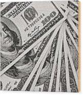 Hundred Dollar Bills Wood Print