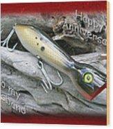 Husband Anniversary Card - Saltwater Fishing Lure - Popper Wood Print