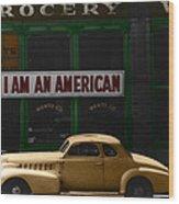 I Am An American Wood Print