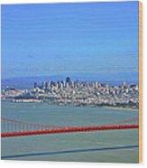 I Don't See No Stinkin' Fog Golden Gate San Francisco California Wood Print
