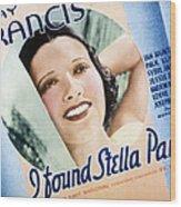 I Found Stella Parish, Kay Francis, 1935 Wood Print