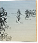 I Want To Ride My Bicycle Wood Print