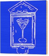 In Case Of Emergency - Drink Martini - Blue Wood Print by Wingsdomain Art and Photography