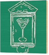 In Case Of Emergency - Drink Martini - Green Wood Print by Wingsdomain Art and Photography