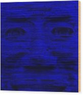 In Your Face In Blue Wood Print