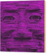 In Your Face In Purple Wood Print
