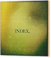 Index Wood Print