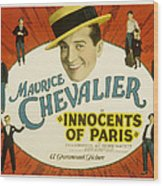Innocents Of Paris, Maurice Chevalier Wood Print by Everett
