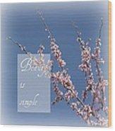 Inspirational Flowering Tree Wood Print