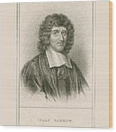 Isaac Barrow, English Mathematician Wood Print