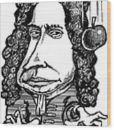 Isaac Newton, Caricature Wood Print by Gary Brown