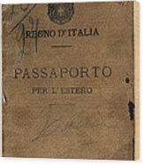 Italian Passport. Italian Passport Wood Print