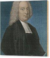 James Bradley, English Astronomer Wood Print
