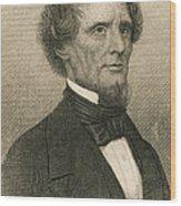 Jefferson Davis, President Wood Print