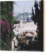 Jerusalem Throne Of Yahweh Wood Print