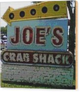 Joe's Crab Shack Wood Print