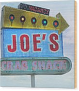 Joe's Crab Shack Retro Sign Wood Print