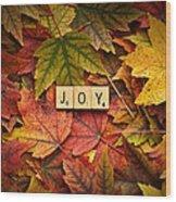 Joy-autumn Wood Print