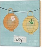 Joy Lanterns Wood Print by Linda Woods