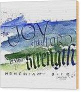 Joy Strength I Wood Print