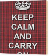 Keep Calm And Carry On Poster Print Red Black Stripes Background Wood Print