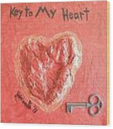 Key To My Heart Wood Print by Jeannie Atwater Jordan Allen