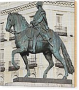 King Charles IIi Statue In Madrid Wood Print
