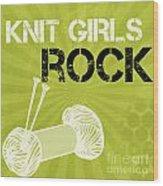 Knit Girls Rock Wood Print by Linda Woods