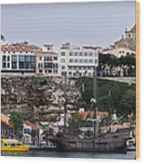 A Galleon At Bottom Of Port Mahon Menorca One Of The Largest Natural Harbours In The World Wood Print