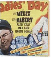 Ladies Day, Eddie Albert, Patsy Kelly Wood Print