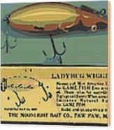 Lady Bug Wiggler Wood Print