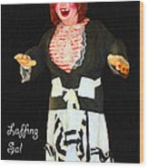 Laffing Sal - Playland At The Beach - San Francisco - 7d14361 - Black With Text Wood Print