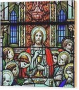 Last Supper Stained Glass Wood Print by Matthew Green