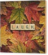 Laugh-autumn Wood Print