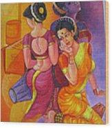 Lavani -indian Folk Dance. Wood Print