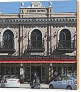 Ledson Hotel - Downtown Sonoma California - 5d19268 Wood Print