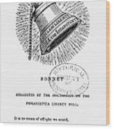 Liberty Bell, 1839 Wood Print