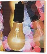 Light Bulb And Bokeh Wood Print