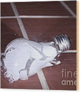 Light Bulb Smashing Wood Print