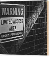Limited Access Area Wood Print