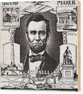 Lincoln Centennial, C1909 Wood Print