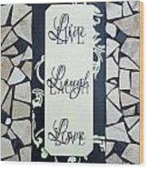 Live-laugh-love Tile Wood Print by Cynthia Amaral