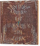 Loading And Unloading Zone Wood Print