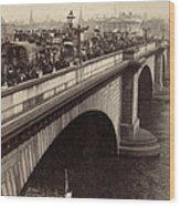 London Bridge - England - C 1896 Wood Print by International  Images